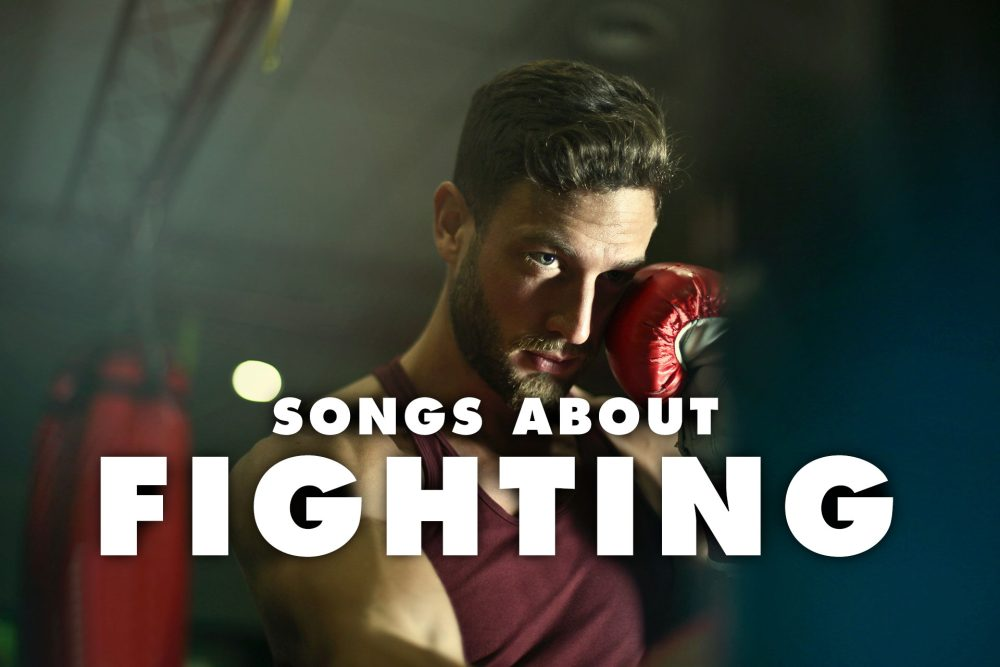 20 Best Songs About Fighting and Arguments