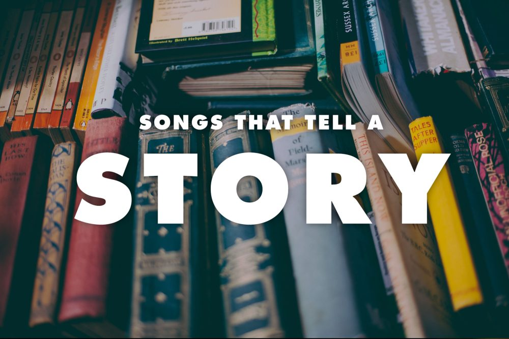 20 Best Songs That Tell a Story