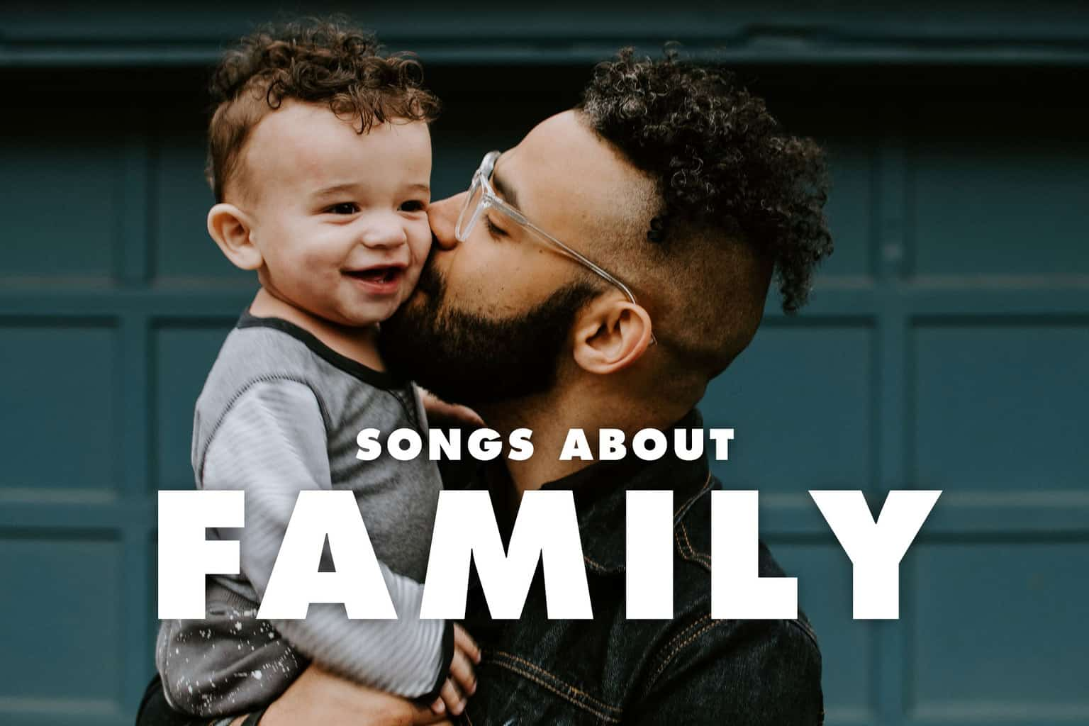 20 Best Songs About Family