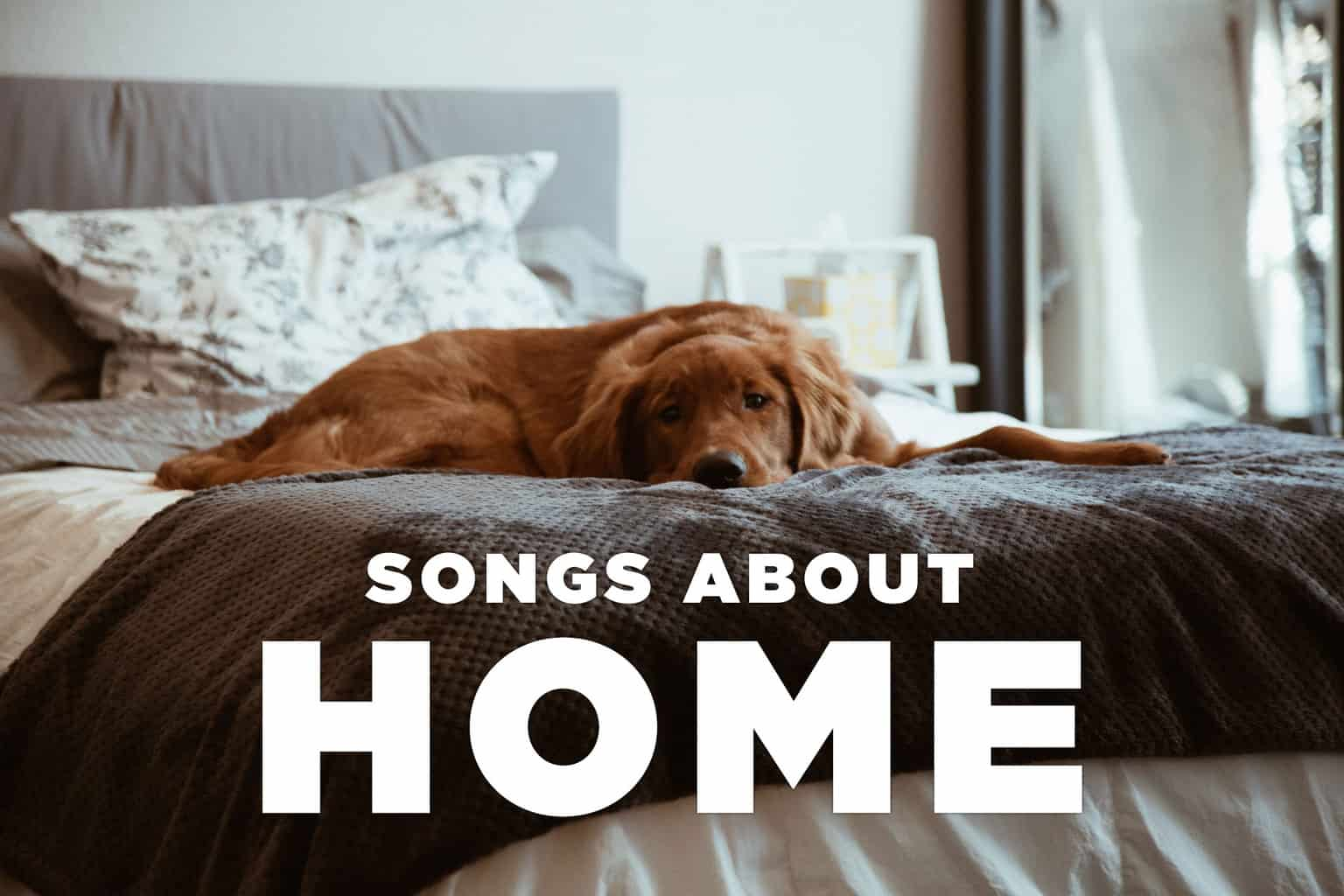 10 Best Songs about Home and Hometowns