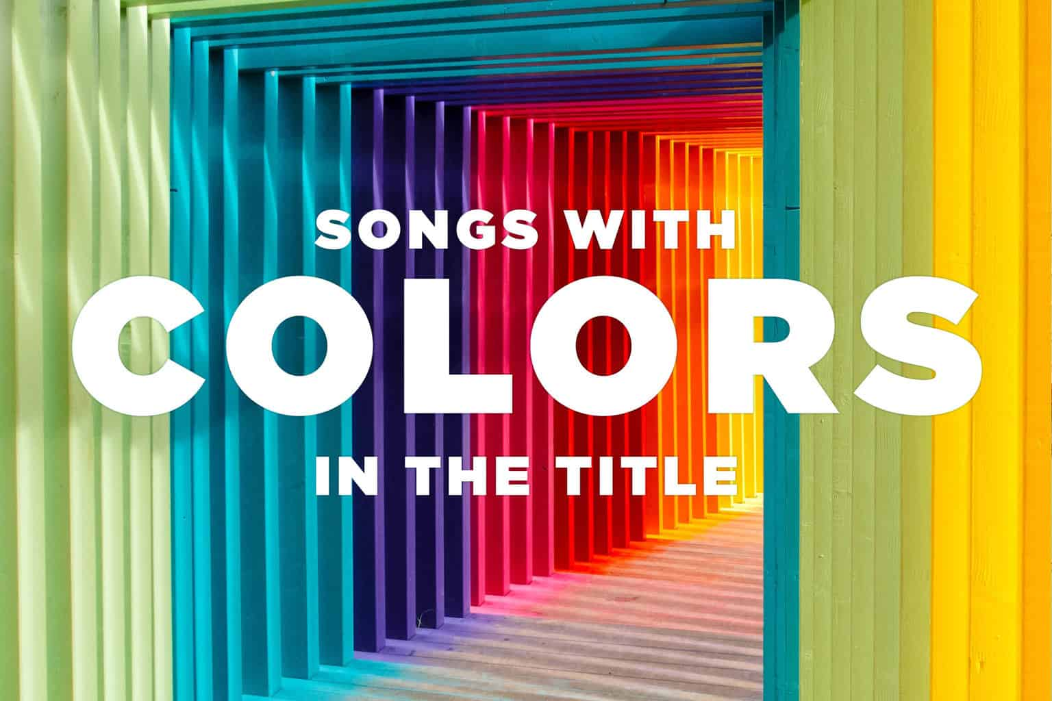 30 Best Songs with Colors in The Title