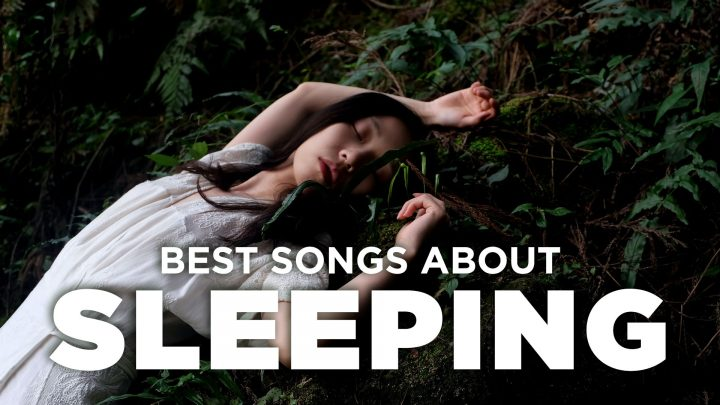 10 Best Songs About Sleep and Falling Asleep